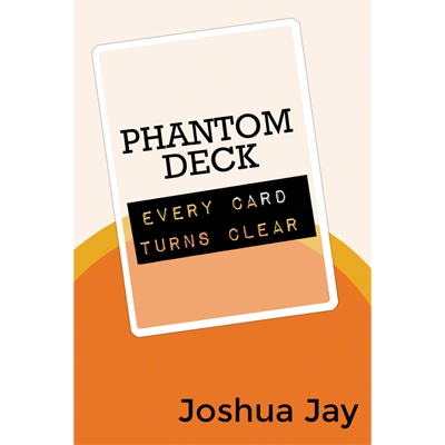 Phantom Deck de Joshua Jay et Vanishing, Inc.