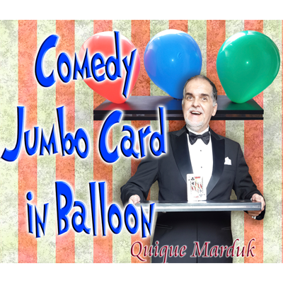 JUMBO CARD IN BALLOON - Quique MARDUK