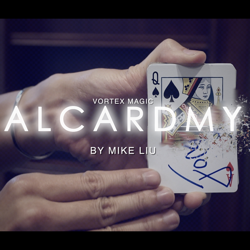 Alcardmy- Mike Liu & Vortex Magic