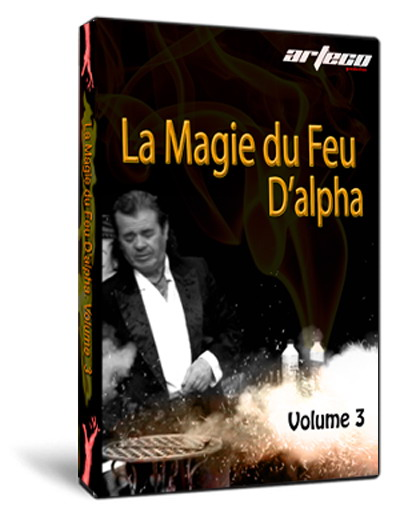 dvd la magie du feu d 39 alpha volume 3 boutique de magie et magasin de magie en ligne. Black Bedroom Furniture Sets. Home Design Ideas