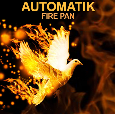 Automatik Fire PAN - ARTECO PRODUCTION