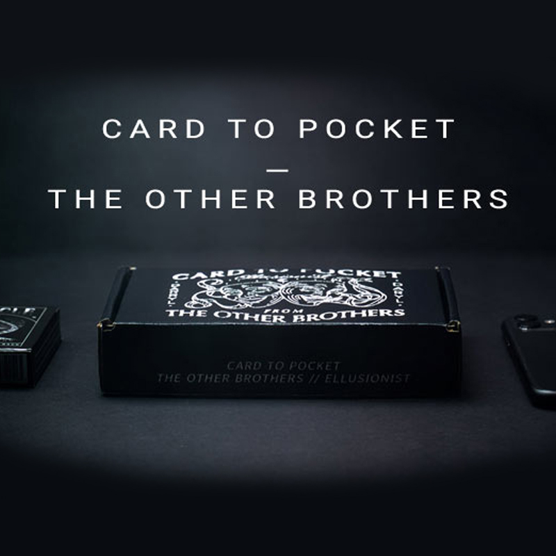 Card to pocket - The other brother