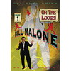 DVD &#39 On the loose - Volume 1 &#39 ( Bill Malone )