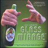 Glass Mirage *