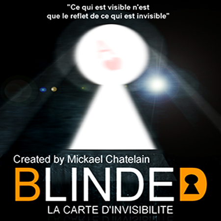Blinded - Mickael CHATELAIN