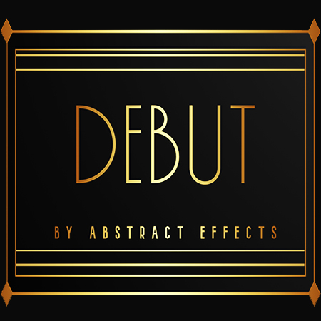 DEBUT - Abstract effects