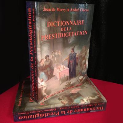 Dictionnaire de la prestidigitation - Jean de Merry
