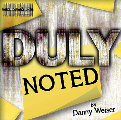 Duly Noted - Danny WEISER