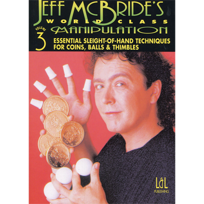 Dvd &#39 World Class Manipulation Volume 3 &#39 ( Jeff Mc Bride )
