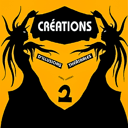 Creation d&#39illusion théatrales Vol 2 - James HODGES (LIVRE)