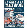 Le grec a la table de jeu