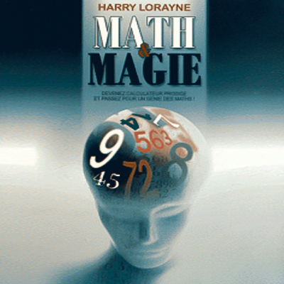 Math et Magie - Harry LORAYNE