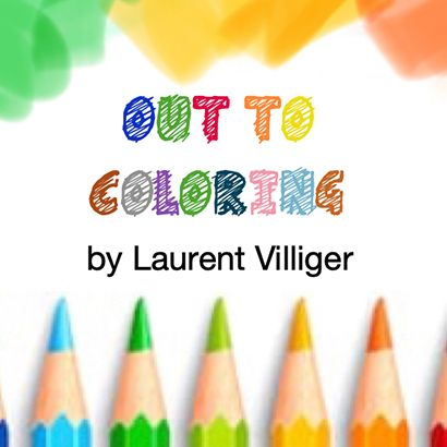 Out to coloring - Laurent Villiger ( version Française )