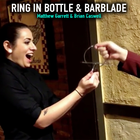 Ring in Bottle & BarBlade - Matthew Garrett & Brian Caswell