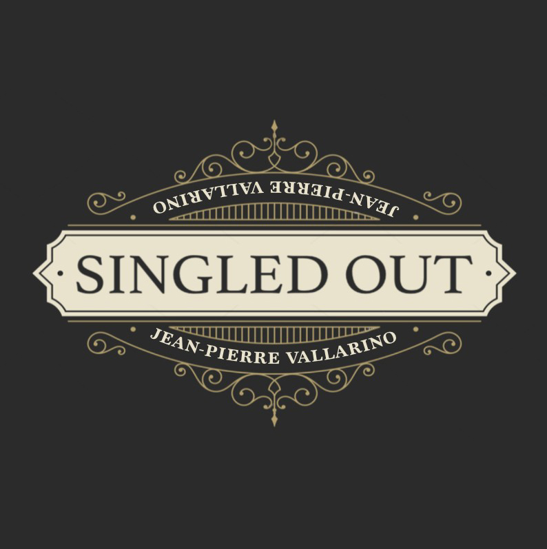 SINGLED OUT - JP VALLARINO