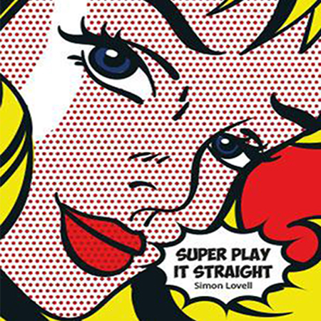 SUPER PLAY IT STRAIGHT - Simon LOVELL ( VERSION FRANCAISE )