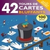 42 tours de cartes bluffants - LIVRE