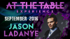 At The Table Live Lecture Jason Ladanye September 21st 2016 video DOWNLOAD