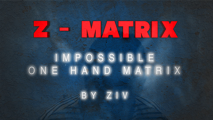 Z - Matrix (Impossible One Hand Matrix) by Ziv video DOWNLOAD