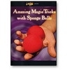 zing Magic Tricks with Sponge Balls