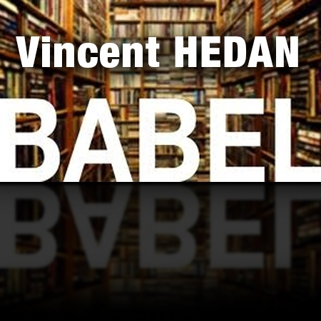 Babel - Vincent HEDAN ( BOOKTEST )