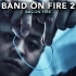 Band on fire 2 - BACON FIRE