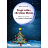 Magic with a Christmas Theme by Marc Dibowski - eBook