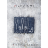 Dichotomy by Dee Christopher eBook