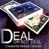DEAL OR NOT DEAL - Mickael Chatelain