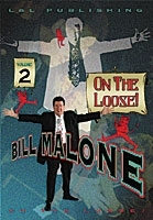 Bill Malone On the Loose #2 Téléchargement