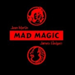 Mad Magic VOL.5 (Jean Merlin / James Hodges)