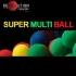 SUPER MULTI BALL - Gabriel GASCON